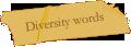 Diversity words